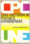 CPC da UNE: uma história de paixão e consciência – Jalusa Barcellos - CAPA
