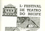 1º Festival de Teatro do Recife