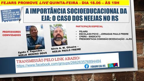 18/06/2020 - LIVE FORUM EJA - A importância socioeducacional da EJA: o caso dos NEEJAS do RS